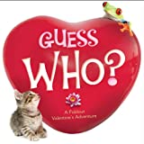 Guess Who?: A Foldout Valentine's Adventure