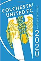 Colchester United Diary 2020