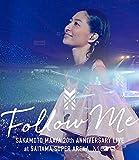 """坂本真綾20周年記念LIVE""""FOLLOW ME"""" at さいたまスーパーアリーナ [Blu-ray]"""
