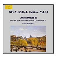 J.シュトラウスII世全集 管弦楽曲及び合唱曲 完全全集 第13集