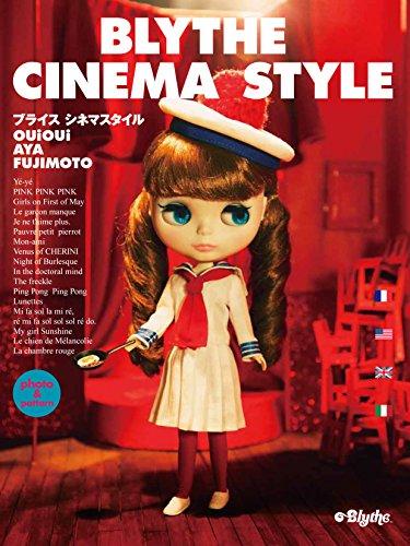 BLYTHE CINEMA STYLEの詳細を見る