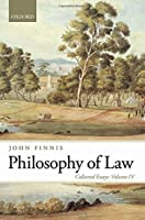 Philosophy of Law: Collected Essays (Collected Essays (Oxford University Press))