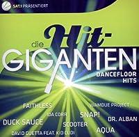 Die Hit Giganten-Dancefloor Hits