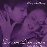 Dream Dancing 4: In the Mellow Mood