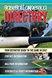 Baseball America 2016 Directory: Who's Who In Baseball, And Where To Find Them (Baseball America Directory) by Unknown(2016-03-22)