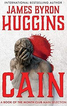[Huggins, James Byron]のCain (English Edition)