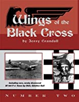 Wings of the Black Cross Number Two