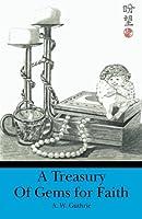 A Treasury of Gems for Faith