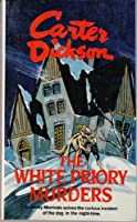 White Priory Murders (Library of Crime Classics)