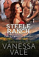 Steele Ranch - The Complete Series: Books 1 - 5
