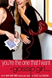 Gossip Girl #6: You're the One That I Want: A Gossip Girl Novel (English Edition)