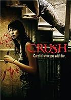 狂った女は足を狙ってくる、という発見。『CRUSH』