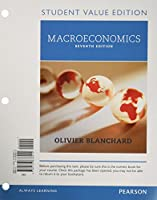 Macroeconomics, Student Value Edition (7th Edition)