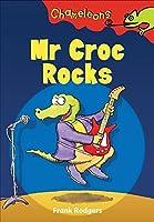 MR Croc Rocks (Chameleons)