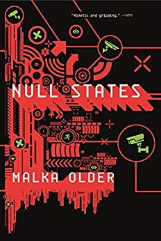 Null States: Book Two of the Centenal Cycle by [Older, Malka]