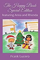 The Happy Book Special Edition: featuring Anna and Rhonda