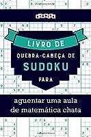 Livro de quebra-cabeças de Sudoku para aguentar uma aula de matemática chata