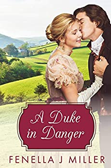 A Duke in Danger by [Miller, Fenella J]