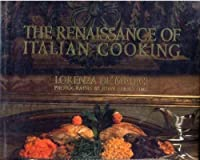 RENAISSANCE OF ITALIAN COOKING