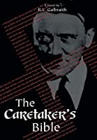 The Caretaker's Bible