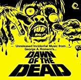 Dawn Of The Dead - Unreleased Incidental Music by Original Soundtrack (2004-06-08)