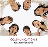 natural images Vol.91 Communication 1