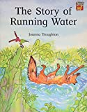 The Story of Running Water (Cambridge Reading)