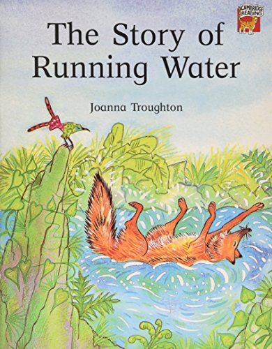 The Story of Running Water (Cambridge Reading)の詳細を見る