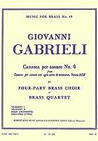 ガブリエリ : カンツォーナ・ペル・ソナーレ 第四番 (金管四重奏) ルデュック出版