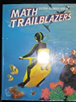 Math Trailblazers: A Mathematical Journey Using Science and Language Arts : Discovery Assignment Book Grade 3