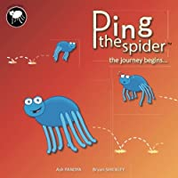 Ping the Spider: The Journey Begins