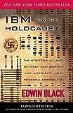 エドウィン IBM and the Holocaust: The Strategic Alliance Between Nazi Germany and America's Most Powerful Corporation-Expanded Edition (English Edition)