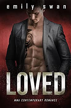 LOVED (Lovers & Fighters Book 3) by [Swan, Emily]