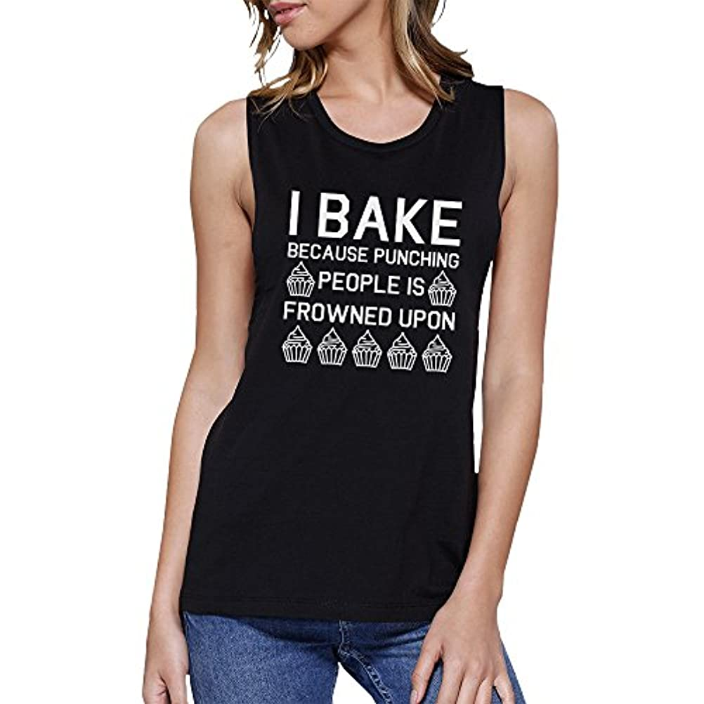 オーバーフロー寛大さ十分です365 Printing I Bake Because Womens Black Muscle Tank Top Funny Baking Quote