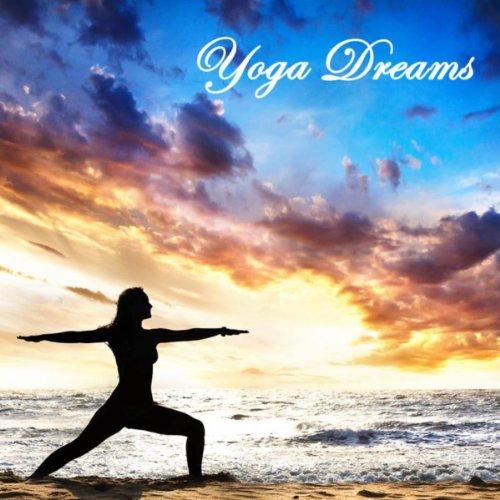 Yoga Music: Dreams