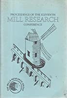 Proceedings of the Eleventh Mill Research Conference 16th October 1993
