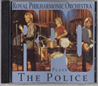 Royal Philharmonic Orchestra plays The Police