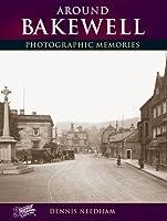 Around Bakewell: Photographic Memories