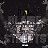 Blame the Street