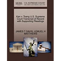 Kan V. Tsang U.S. Supreme Court Transcript of Record with Supporting Pleadings