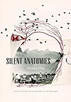 Silent Anatomies (Kore Press First Book Award for Poetry)
