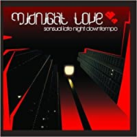 Midnight Love by Various Artists (2011-10-24)