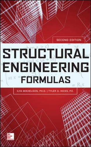 Download Structural Engineering Formulas, Second Edition 007179428X