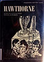 Hawthorne: A Collection of Critical Essays
