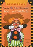 Junie B., First Grader Boo... and I Mean It! (Junie B. Jones)