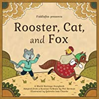 Rooster, Cat and Fox