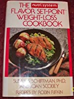 The Nutri/System Flavor Set-Point Weight-Loss Cookbook