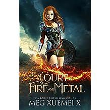 A Court of Fire and Metal: an RH Fantasy Romance (War of the Gods Book 2)