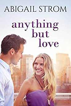 Anything But Love by [Strom, Abigail]