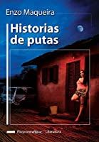 Historias de putas / History of Whores (Filo y contrafilo / Edge and Back Edge)